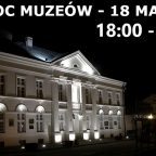 Program Nocy Muzeów – 18 maj